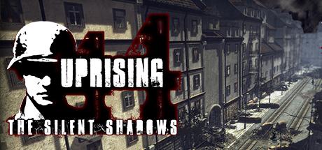 Uprising44 The Silent Shadows Steam Edition Read Nfo-SiMplex