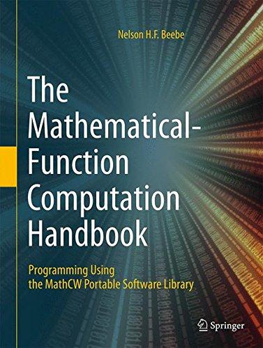 The.Mathematical.Function.Computation.Handbook.Programming.Using.the.MathCW.Portable.Software.Library