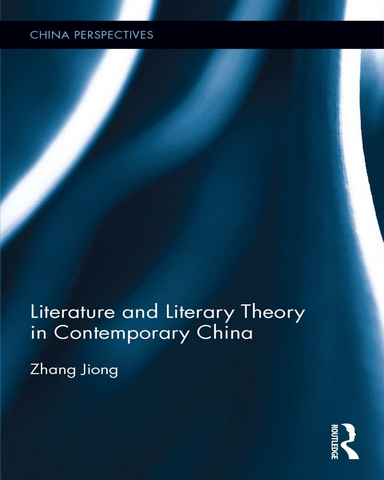 Literature.and.Literary.Theory.in.Contemporary.China