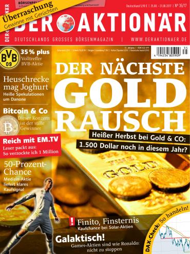 Der Aktionaer Magazin Nr 35 vom 25 August 2017