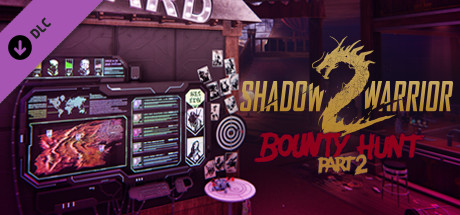 Shadow Warrior 2 Bounty Hunt Dlc Part 2-Codex