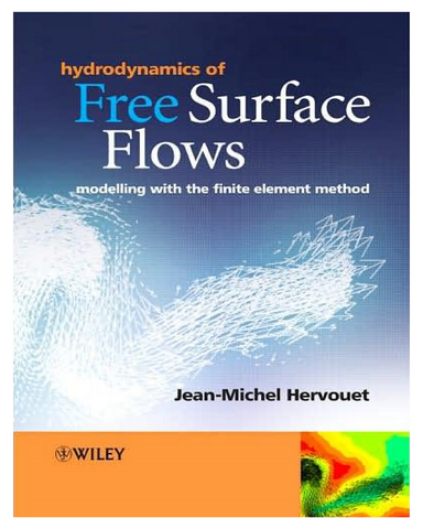 Hydrodynamics of Free Surface Flows Modelling with the Finite Element Method