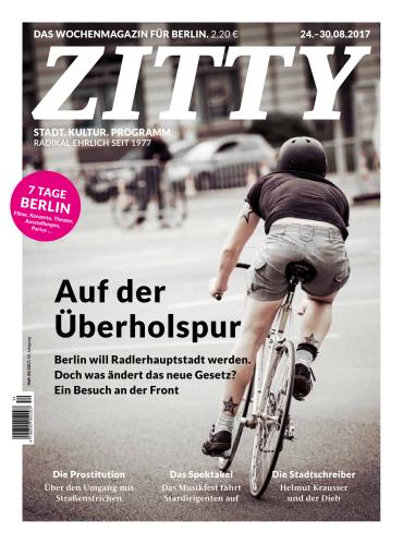Zitty Das Wochenmagazin fuer Berlin Nr 34 vom 24 August 2017