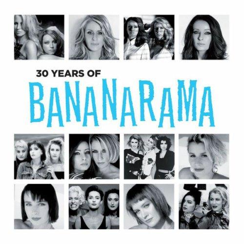 Bananarama - 30 Years of Bananarama (2012)
