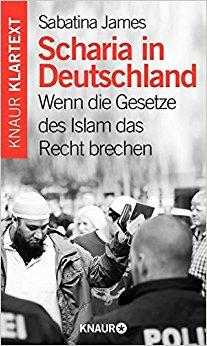 Buch Cover für Scharia in Deutschland: Wenn die Gesetze des Islam das Recht brechen