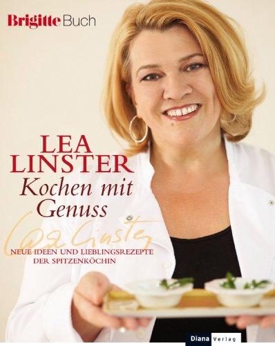 Buch Cover für Kochen mit Genuss: Neue Ideen und Lieblingsrezepte der Spitzenköchin - BRIGITTE-Buch