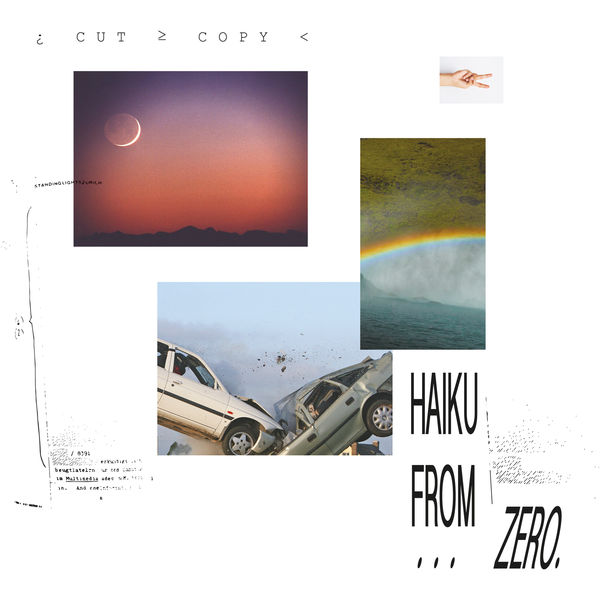 Cut Copy - Haiku From Zero (2017)