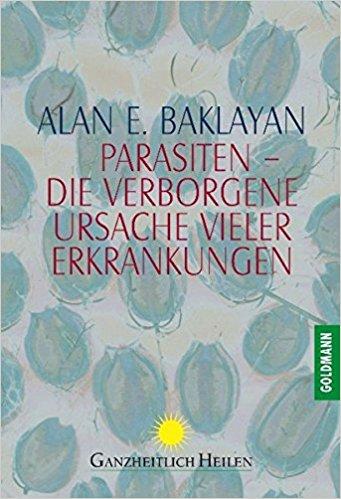 Buch Cover für Parasiten - Die verborgene Ursache vieler Erkrankungen by Alan E. Baklayan