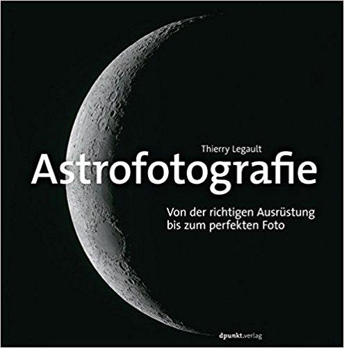 Buch Cover für Astrofotografie: Von der richtigen Ausrüstung bis zum perfekten Foto