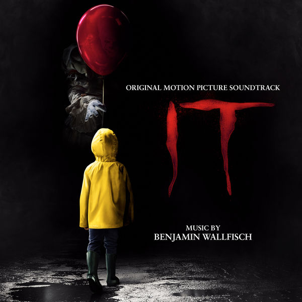 Benjamin Wallfisch - It (OST) (2017)