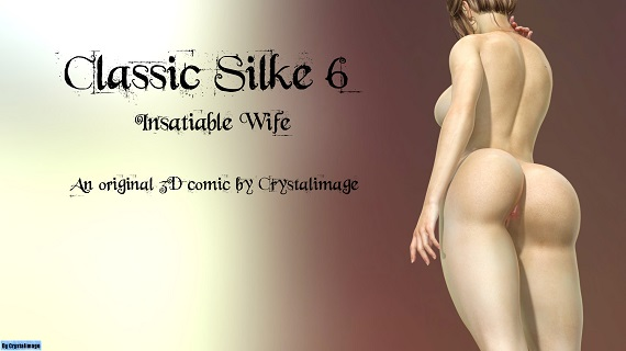 CrystalImage - Classic Silke 6 - Insatiable Wife