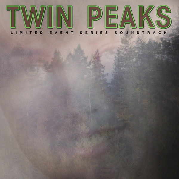 Twin Peaks (Limited Event Series Soundtrack) (2017)