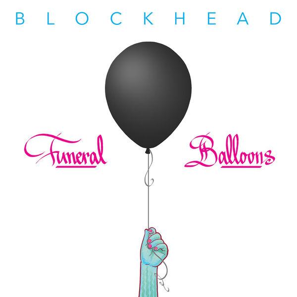 Blockhead - Funeral Balloons (2017)