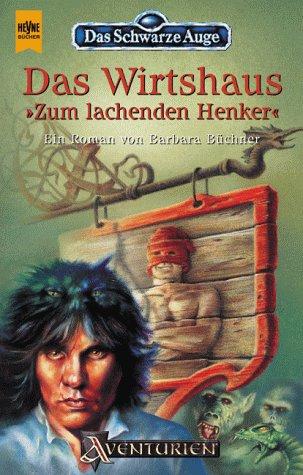 Buechner, Barbara - Das Wirtshaus 'Zum lachenden Henker'