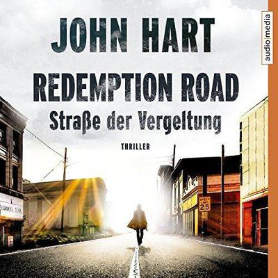 John Hart Redemption Road Strasse der Vergeltung ungekuerzt