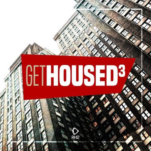 Get Housed, Vol. 3 (2017)