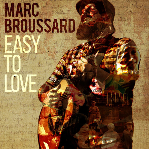 Marc Broussard - Easy to Love (2017)