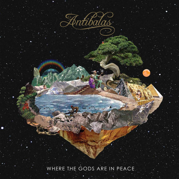 Antibalas - Where the Gods Are in Peace (2017)