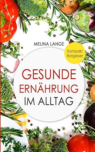 Lange, Melina - Gesunde Ernaehrung im Alltag