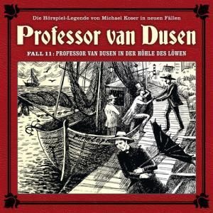 Professor van Dusen Die neuen Faelle Folge 11 Professor van Dusen in der Hoehle des Loewen