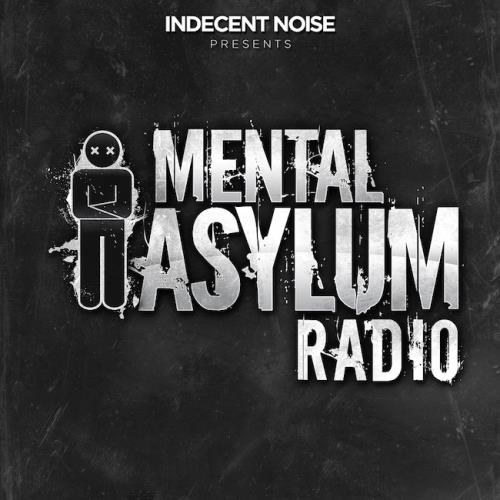 Indecent Noise - Mental Asylum Radio 130 (2017-09-14)
