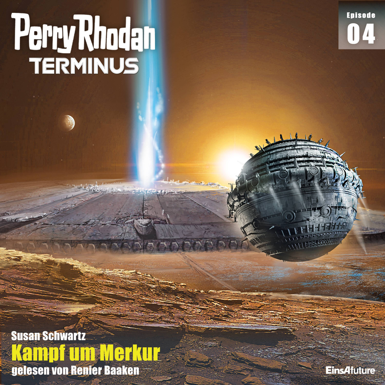 Perry Rhodan Terminus Band 4 Kampf um Merkur