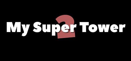 download My.Super.Tower.2.MULTI3-SiMPLEX