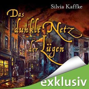 Silvia Kaffke Lina Kaufmeister 2 Das dunkle Netz der Luegen ungekuerzt