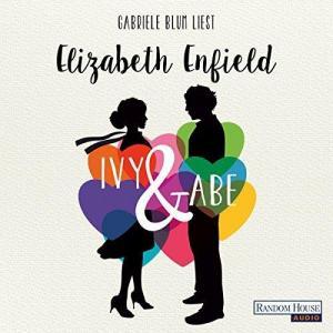 Elizabeth Enfield Ivy und Abe ungekuerzt