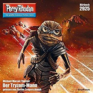 Perry Rhodan Band 2925 Der Tryzom Mann