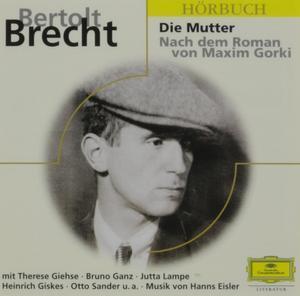 Berthold Brecht Die Mutter