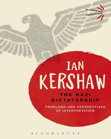 The Nazi Dictatorship 4th edition