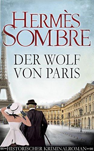 Sombre, Hermes - Der Wolf von Paris