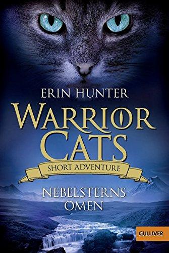 Hunter, Erin - Warrior Cats - Short-Adventure - Nebelsterns Omen