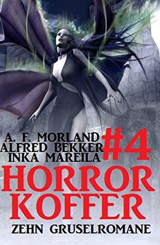 Bekker, Morland & Mareila - Horror-Koffer 04
