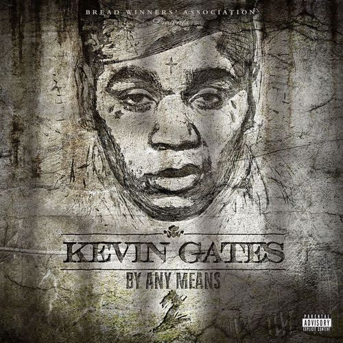 download Kevin Gates - By Any Means 2 (2017)
