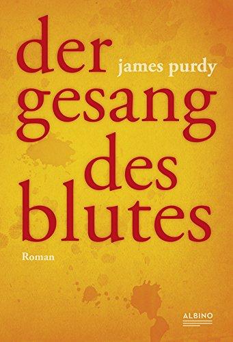 Purdy, James - Der Gesang des Blutes