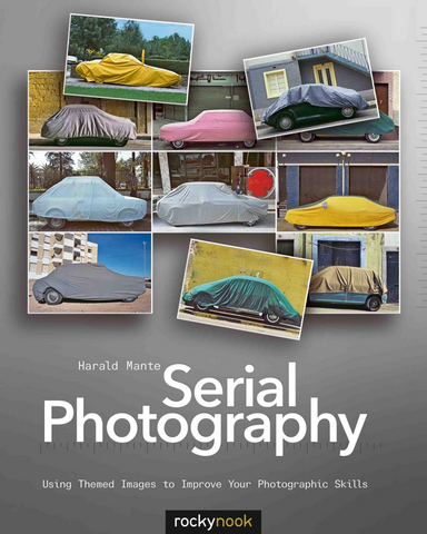 Serial Photography Using Themed Images to Improve Your Photographic Skills Pdf