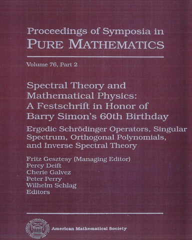 Spectral Theory and Mathematical Physics A Festschrift in Honor of Barry Simons 60th Birthday Ergodic Schrdinger