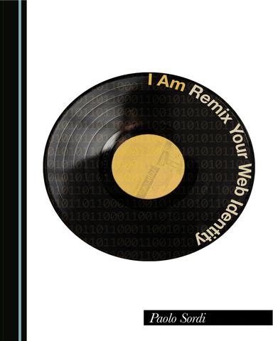 I Am Remix Your Web Identity