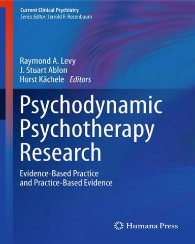 Psychodynamic Psychotherapy Research Evidence Based Practice and Practice Based Evidence Pdf