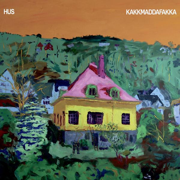 Kakkmaddafakka - Hus (2017)