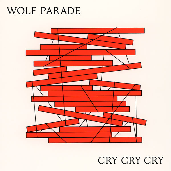 Wolf Parade - Cry Cry Cry (2017)