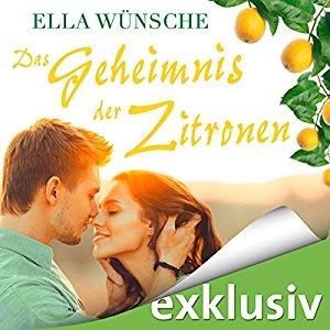 Hörbuch Cover Das Geheimnis der Zitronen by Ella Wünsche