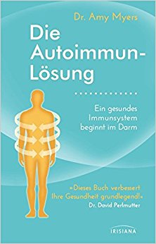Buch Cover für Die Autoimmun-Lösung: Ein gesundes Immunsystem beginnt im Darm