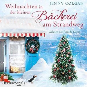 Jenny Colgan Die kleine Baeckerei am Strandweg Band 03 Weihnachten in der kleinen Baeckerei am Strandweg ungekuerzt