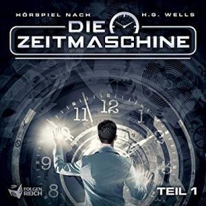 H G Wells Die Zeitmaschine Teil 1 plus 2