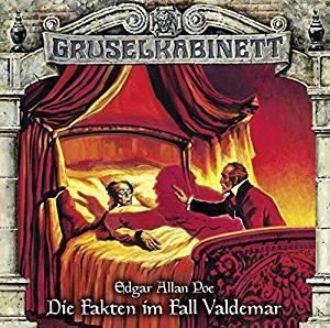 Gruselkabinett Folge 127 Die Fakten im Fall Valdemar