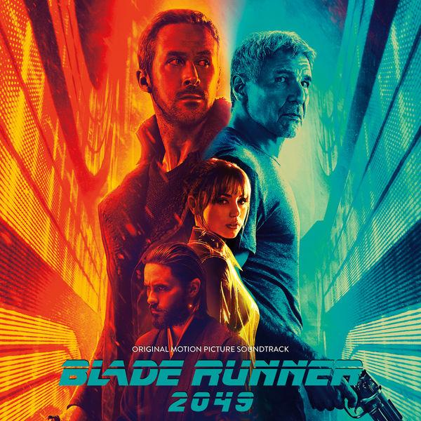Hans Zimmer & Benjamin Wallfisch - Blade Runner 2049 (Original Motion Picture Soundtrack) (2017)