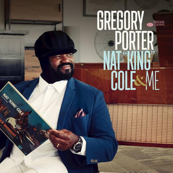 """Gregory Porter - Nat """"King"""" Cole & Me (Deluxe) (2017)"""